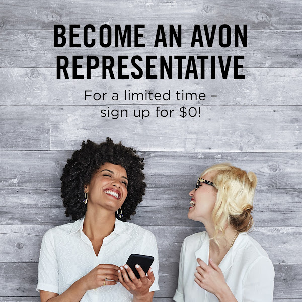 Become An Avon Representative For a limited time-sign up for $0! Click On Image >>>