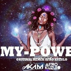 DJ Aka M - My Power (Remix) (2020) [Download]