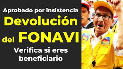 Devolución del FONAVI  Congreso aprobó por insistencia la ley