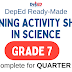 GRADE 7 - Learning Activity Sheets in SCIENCE (Complete Quarter 1) Free Download