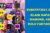 Situs Event Free Fire 2021 Klaim Dapatkan Diamond, Berikut Faktanya