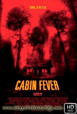 Cabin Fever [1080p] [Latino-Ingles] [MEGA]