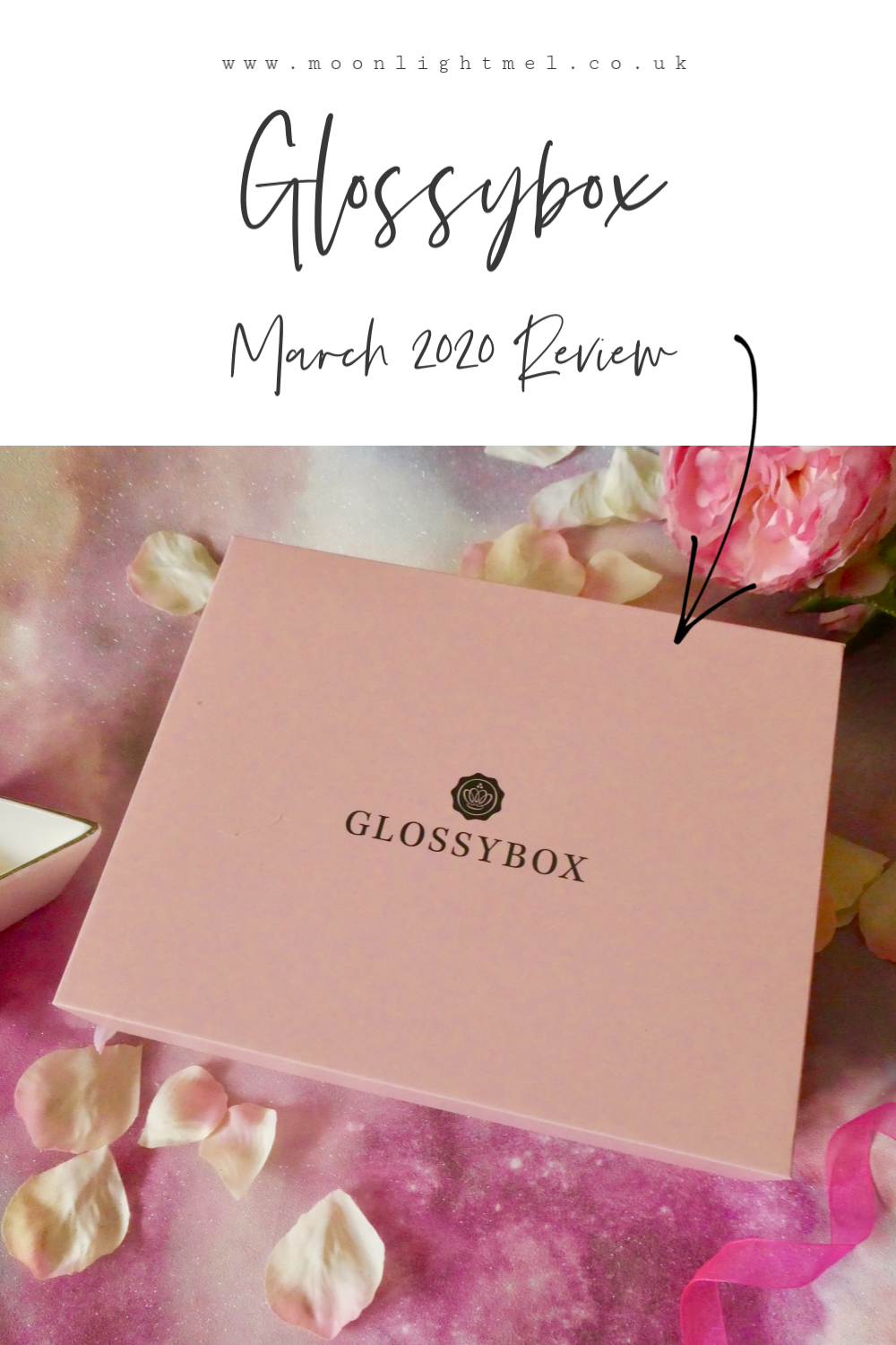 Glossybox March 2020 'All eyes on me' | Unboxing & Review