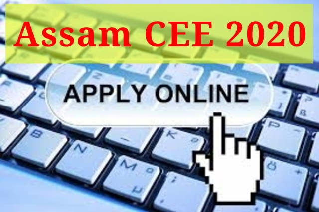 Assam CEE 2020 Notification (Out): Apply Online @ astu.ac.in