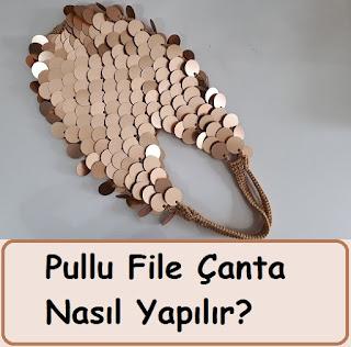 Pullu File Çanta Nasıl Yapılır