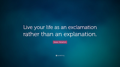 quotes about live you life: Life your life as an exclamation rather than an explanation.