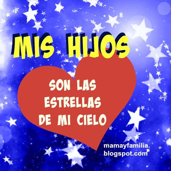 Palabras de bendición para hijos, frases cortas bonitas para mis hijos, bendiciones, buenos deseos para hija, hijo.
