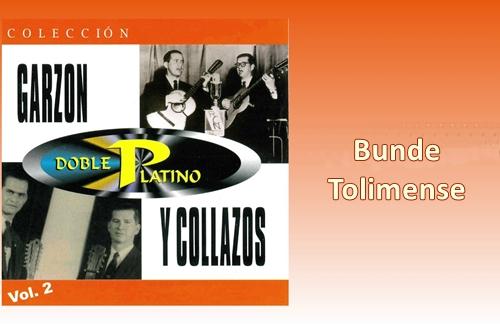 Bunde Tolimense | Garzon Y Collazos Lyrics