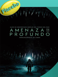 Amenaza en lo Profundo (2020) [PLACEBO] BDRip [1080p] Latino [Google Drive] Panchirulo