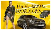 Promoção Você na Moda de Mercedes Riachuelo www.vocenamodademercedes.com.br