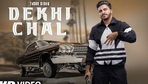 देखी चल (Dekhi Chal)Tyson sindhu, gurlez akhtar punjabi lyrics in hindi