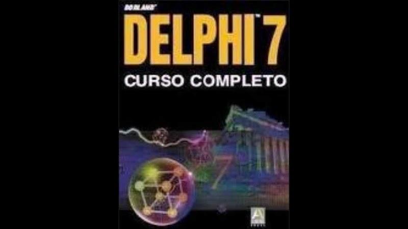 Curso Delphi 7 Completão Download Grátis