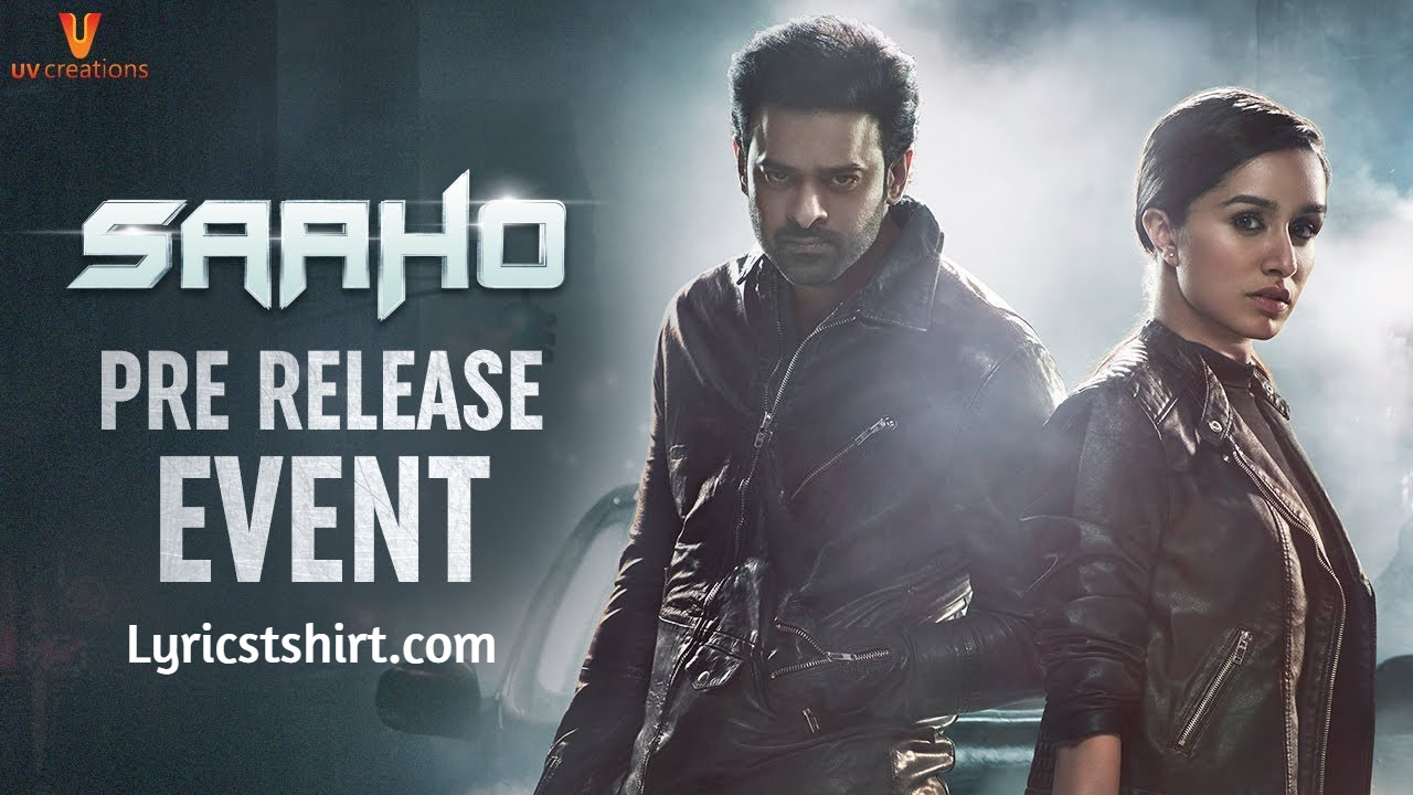 साहो Saaho Movie Songs Lyrics