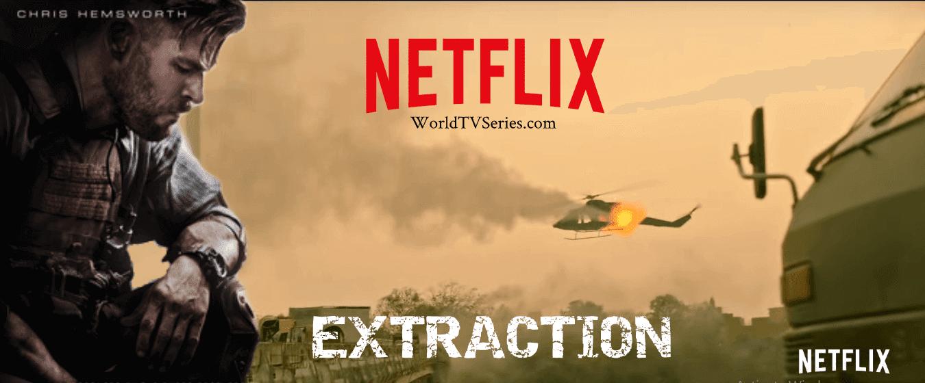 Extraction 2020 Netflix Movie Watch Online 480p 720p 1080p Hd Trailer Cast Review