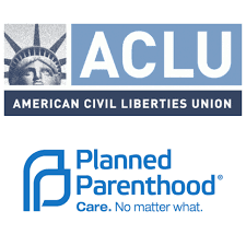 Planned Parenthood and the ACLU
