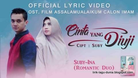 Lirik Lagu Cinta Yang Diuji - Suby-Ina