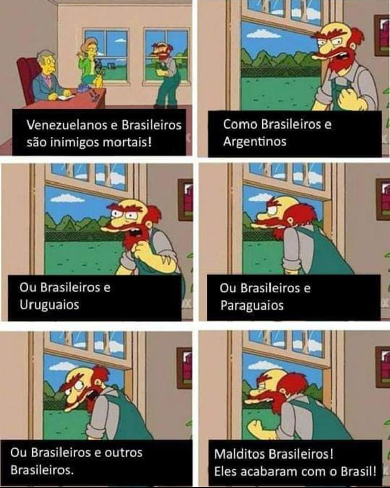 E aquela história que brasileiro não quer guerra com ninguém?