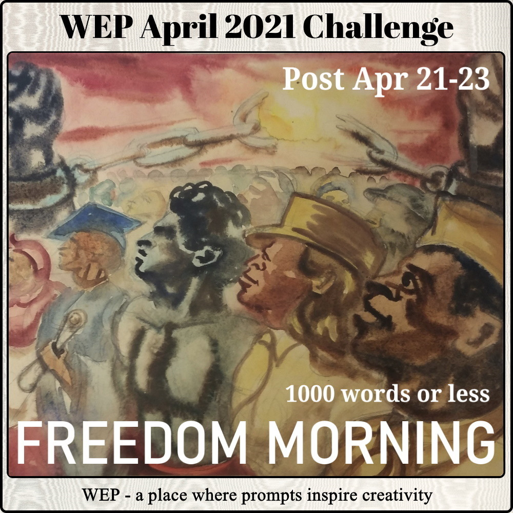 JOIN WEP IN APRIL 2021 - FREEDOM!