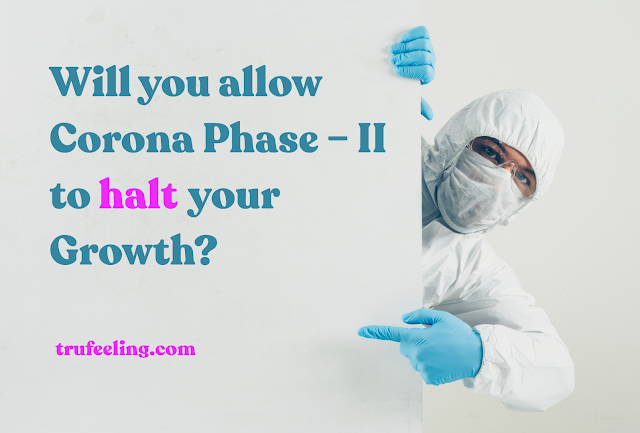 Will you allow 2nd wave of Corona to halt your Growth?