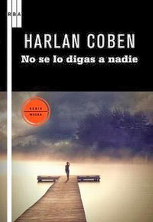 No se lo digas a nadie – Harlan Coben