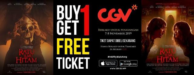 #CGV - #Promo Buy 1 Get 1 Free Ticket Fil Ratu Ilmu Hitam (07 - 08 Nov 2019)
