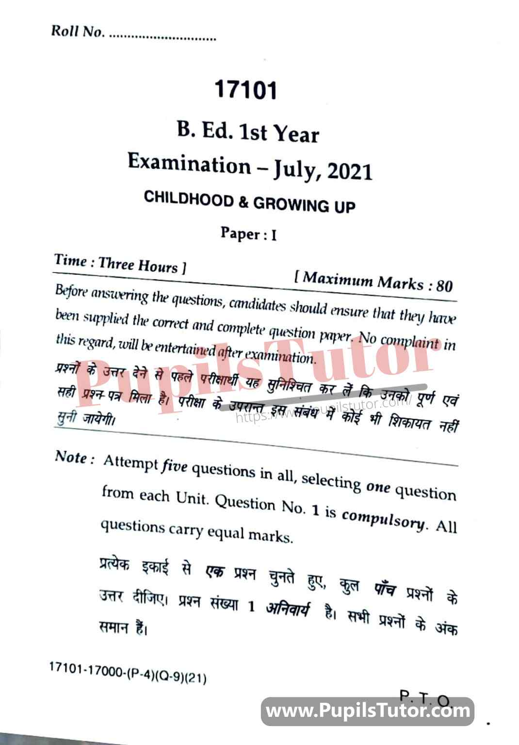 KUK (Kurukshetra University, Haryana) Childhood And Growing Up Question Paper 2021 For B.Ed 1st And 2nd Year And All The 4 Semesters In English And Hindi Medium Free Download PDF - Page 1 - Pupils Tutor
