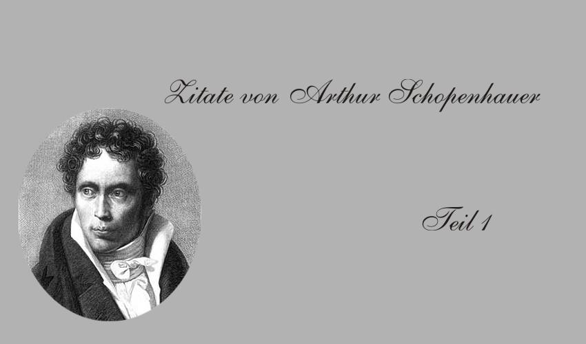 Gedichte Und Zitate Fur Alle Zitate Von Arthur Schopenhauer Teil 1
