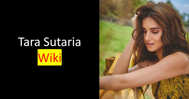 Tara Sutaria latest Biography In Hindi, Age, Boyfriend, Family