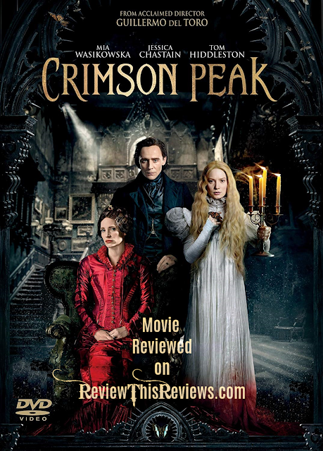 Crimson Peak Movie Review
