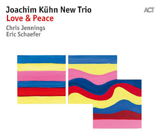 "Joachim Kühn New Trio: ""Love & Peace"" / stereojazz"