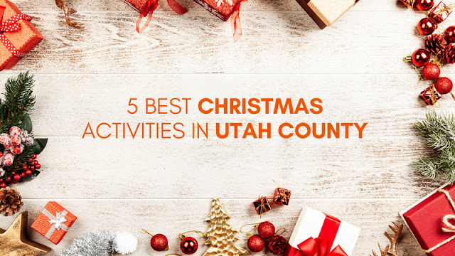 The 5 Best Christmas Activities in Utah County blog cover image