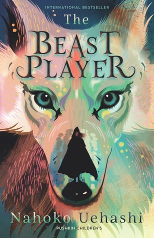 The Beast Player by Nahoko Uehashi