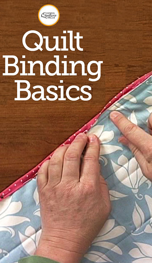Quilt Binding Basics Tutorial by Diane Harris of National Quilters Circle