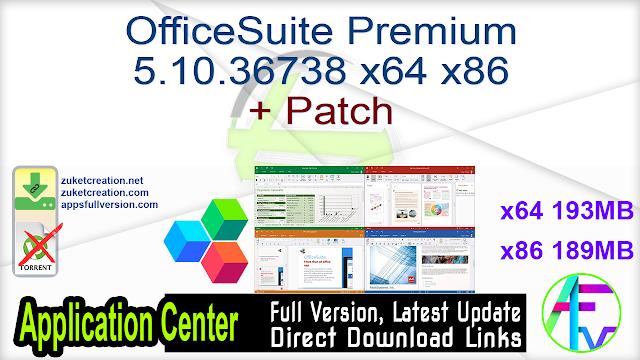 OfficeSuite Premium 5.10.36738 x64 x86 + Patch