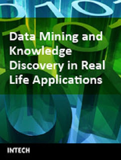 Data Mining and Knowledge Discovery in Real Life Applications PDF