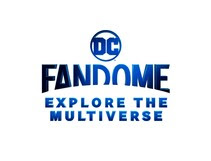 DC FanDome: Explore the Multiverse in blue writing on a white background. Fandome has a concave shape