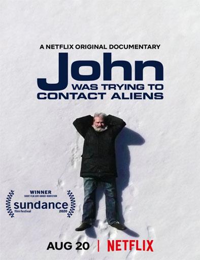John buscaba un contacto extraterrestre (2020) | DVDRip Latino HD GoogleDrive 1 Link