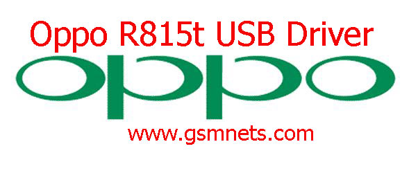 Oppo R815t USB Driver Download