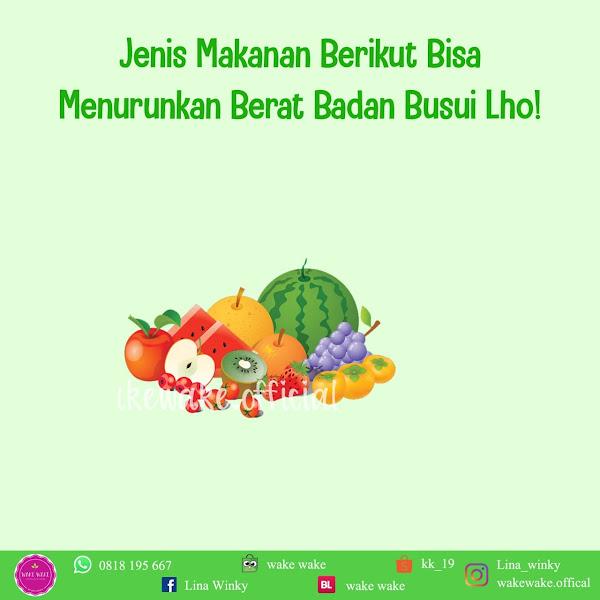 Makanan Yang Bisa Menurunkan Berat Badan Untuk Ibu Menyusui