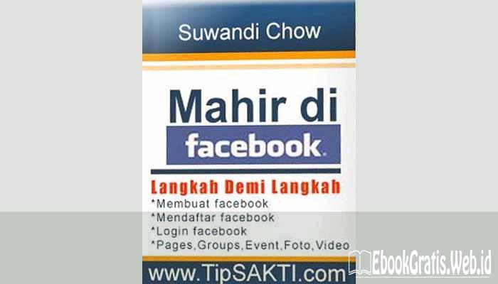 Ebook Langkah Demi Langkah Mahir di Facebook