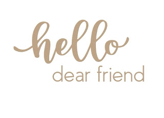 Hello Dear Friend  Hot Foil & Die Set