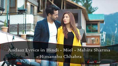 Andaaz-Lyrics-in-Hindi-Miel-Mahira-Sharma