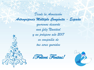 Desde la Asociación de Artrogriposis Múltiple Congénita - España queremos desearte una Feliz Navidad y un próspero año 2017 en compañía de tus seres queridos ¡Felices Fiestas!