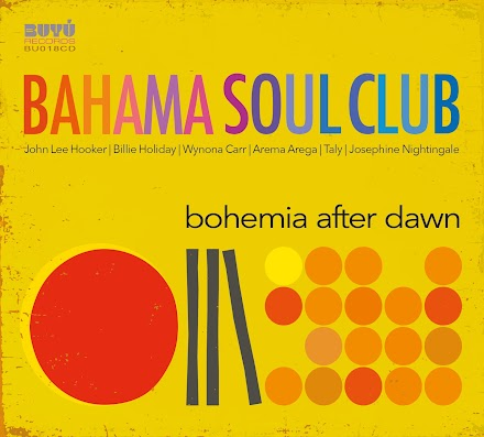 Bahama Soul Club mit BOHEMIA AFTER DAWN | Albumvorstellung und Full Album Stream