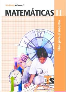 Libro de TelesecundariaMatemáticasIISegundo gradoVolumen IILibro para el Maestro2016-2017