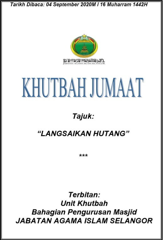 Langsaikan Hutang Khutbah Jumaat Jais 4 September 2020 Carian Homestay Malaysia
