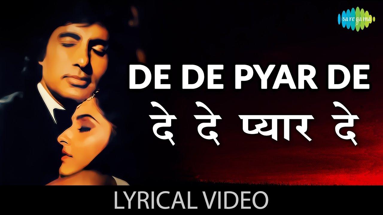 De De Pyaar De Lyrics In Hindi Sharaabi Amitabh X Jaya Old Song