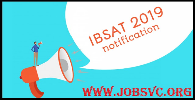 IBSAT 2019 - Notification, Eligibility Criteria and Exam Pattern