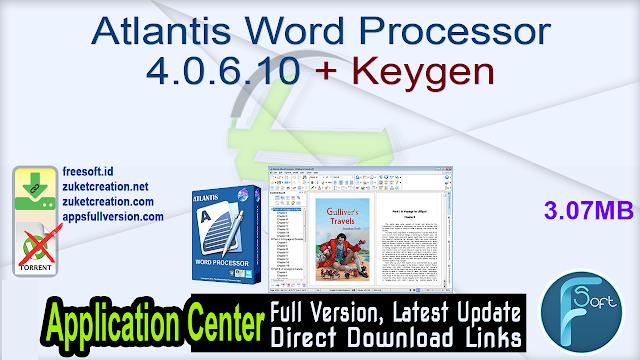 Atlantis Word Processor 4.0.6.10 + Keygen