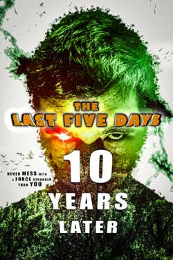 The Last Five Days: 10 Years Later (2021)